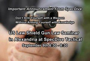 US Law Shield Gun Law Seminar in Alexandria at SpecDive Tactical @ SpecDive Tactical   Alexandria   Virginia   United States