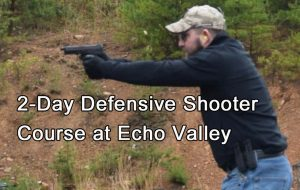 Defensive Shooter Course @ ECHO VALLEY TRAINING CENTER | High View | West Virginia | United States